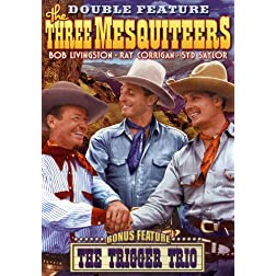 Three Mesquiteers: Three Mesquiteers (1936) / The Trigger Trio (1936)