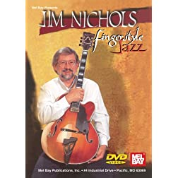 Jim Nichols - Fingerstyle Jazz