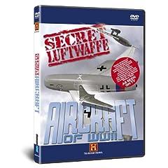Secret Luftwaffe Aircraft of World W
