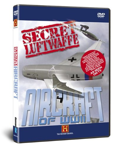 Secret Luftwaffe Aircraft of World W