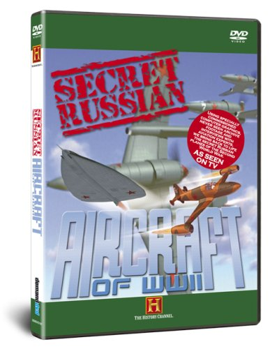 Secret Russian Aircraft of World War