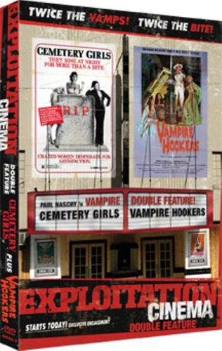 Exploitation Cinema: Cemetery Girls/ Vampire Hookers