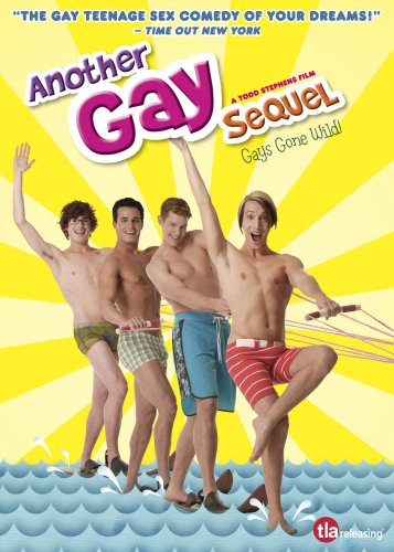 Another Gay Sequel- Uncut Theatrical Version