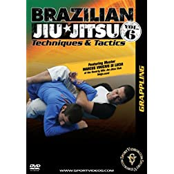 Brazilian Jiu-Jitsu Techniques and Tactics - Vol. 6: Grappling