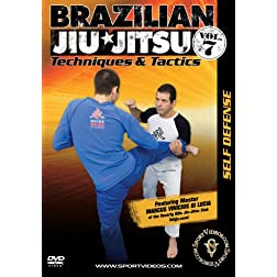 Brazilian Jiu-Jitsu Techniques and Tactics - Vol. 7: Self-Defense