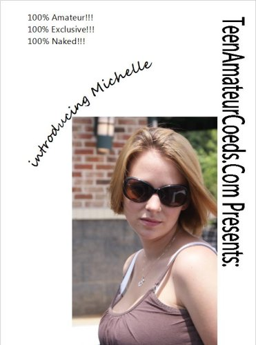 TeenAmateurCoeds.Com: introducing Michelle