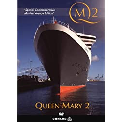 QM2 - The Queen Mary 2; Special Commemorative Maiden Voyage Edition