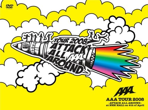 Tour 2008-Attack All Around-at Nhk