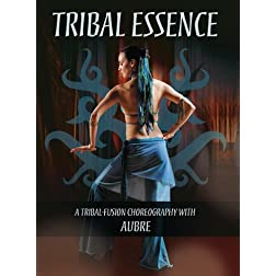Tribal Essence: A Tribal Fusion Choreography