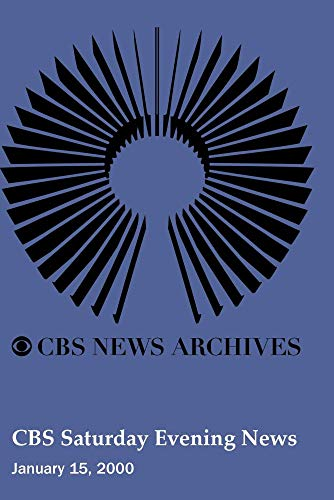 CBS Saturday Evening News (January 15, 2000)