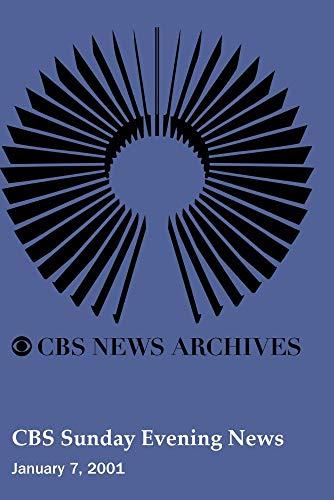 CBS Sunday Evening News (January 7, 2001)