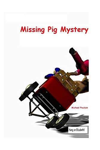 The Baker Street Bunch & the Missing Pig Mystery