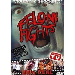 Felony Fights Sick & Twisted
