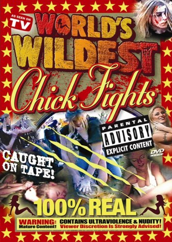 World's Wildest Chick Fights