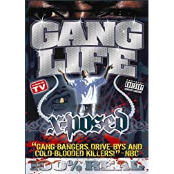 Gang Life: X-Posed