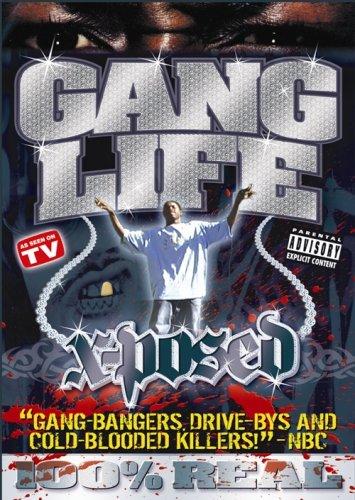 Gang Life: X-Posed