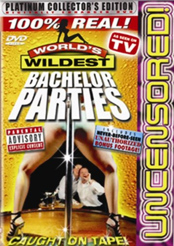 World's Wildest Bachelor Parties