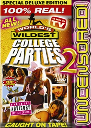 World's Wildest College Parties 2