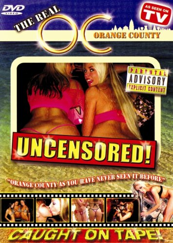 The Real O.C. Orange County Uncensored