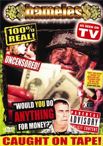 Shameless: Would You Do Anything for Money?