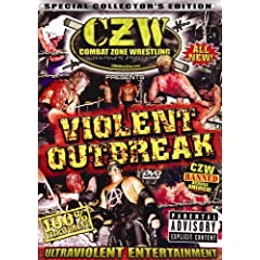 CZW: Violent Outbreak
