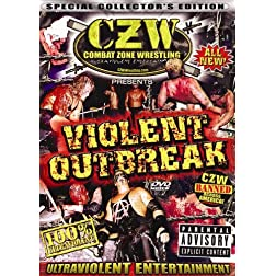 CZW: Violent Outbreak