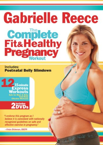 Gabrielle Reece The Complete Fit and Healthy Pregnancy
