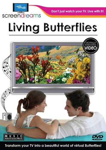 Screen Dreams:Living Butterflies