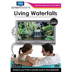 Screen Dreams:Living Waterfalls