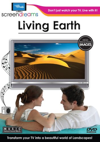 Screen Dreams:Living Earth