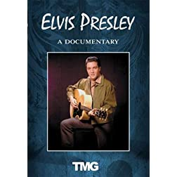 Elvis Presley - A Documentary