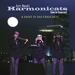 One Night In San Francisco-The Harmonicats Live In Concert