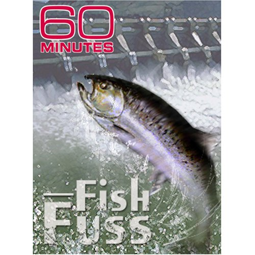 60 Minutes - Fish Fuss (June 22, 2008)