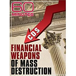 60 Minutes - Financial Weapons of Mass Destruction (October 26, 2008)