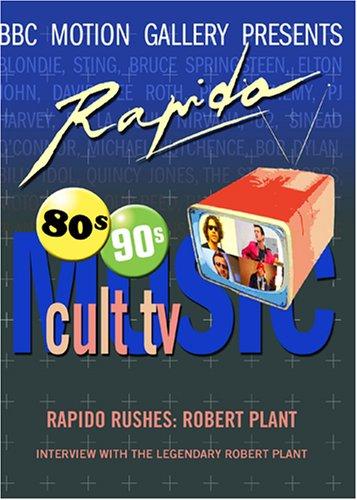 Rapido Rushes: Robert Plant