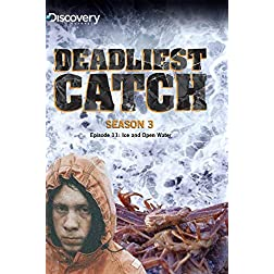 Deadliest Catch Season 3 - Episode 11: Ice and Open Water
