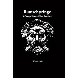 Rumschpringe: A Very Short Film Festival (2008)