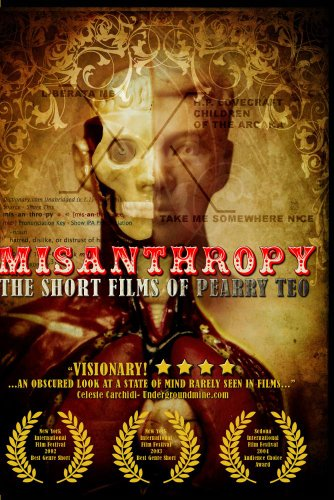 Misanthropy: The Short Films of Pearry Teo