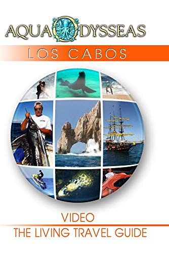 LOS CABOS - AquaOdysseas: The Living Travel Guide