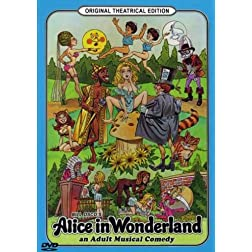 Alice in Wonderland: An Adult Musical Comedy