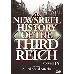 A Newsreel History of the Third Reich, Vol. 15