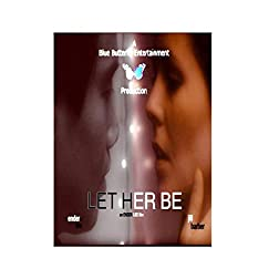 Let Her Be