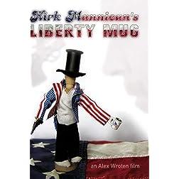 Kirk Mannican's Liberty Mug
