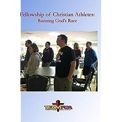 Fellowship of Christian Athletes: Running God's Race