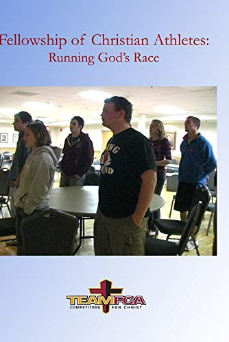 Fellowship of Christian Athletes: Running God's Race