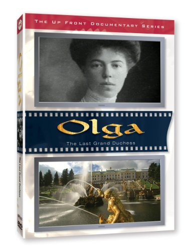 Olga Last Grand Duchess