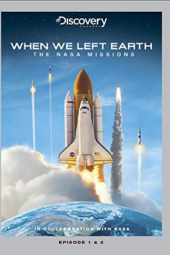 When We Left Earth: The NASA Missions - Episode 1 & 2