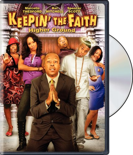 Keepin' the Faith: Higher Ground