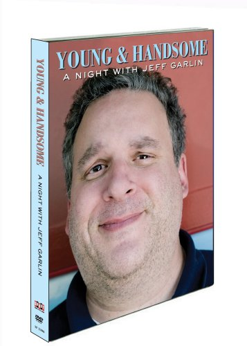Jeff Garlin: Young and Handsome: A Night with Jeff Garlin