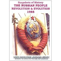 Snapshots of History - The Russian People: Revolution & Evolution 1988